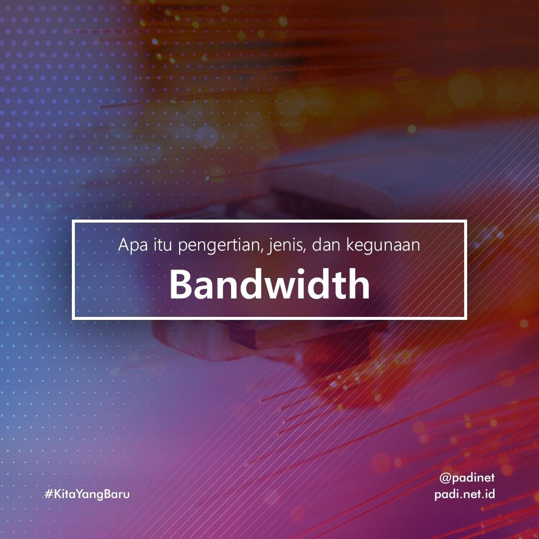 definisi bandwidth